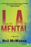 L.A. Mental LP: A Thriller