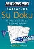 New York Post Barracuda Su Doku: 150 Difficult Puzzles (New York Post Su Doku (Harper))