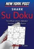 New York Post Shark Su Doku: 150 Fiendish Puzzles