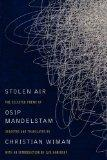 Stolen Air: The Selected Poems of Osip Mandelstam