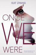 Once We Were : The Hybrid Chronicles, Book 2