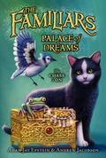Familiars #4: Palace of Dreams