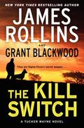 Kill Switch : A Tucker Wayne Novel