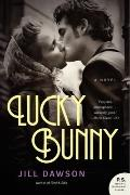 Lucky Bunny : A Novel
