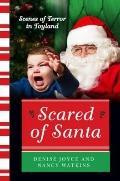 Scared of Santa : Scenes of Terror in Toyland