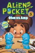 Alien in My Pocket #5: Ohm vs. Amp