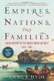 Empires, Nations, and Families: A New History of the North American West, 1800-1860