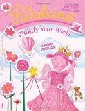 Pinkalicious: Pinkafy Your World: A Reusable Sticker Book