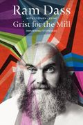 Grist for the Mill : An Opportunity for Awakening