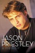 Jason Priestley : A Memoir