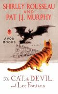 Cat, the Devil, and Lee Fontana : A Novel