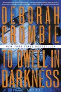 To Dwell in Darkness : A Novel