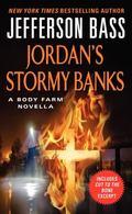 Jordan's Stormy Banks : A Body Farm Novella
