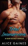 Total Immersion: A Club Ecstasy Novella