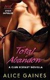 Total Abandon: A Club Ecstasy Novella