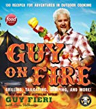 Guy on Fire (Signed Limited Edition) Grilling Tailgating, Camping and More