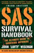 SAS Survival Handbook, Third Edition : For Any Climate, in Any Situation
