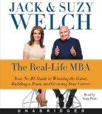 The Real-Life MBA CD: Your No-BS Guide to Winning the Game, Building a Team, and Growing You...