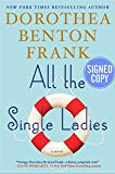 All the Single Ladies: A Novel - Autographed Signed Copy