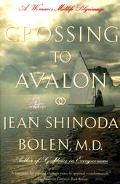 Crossing to Avalon A Woman's Midlife Pilgrimage