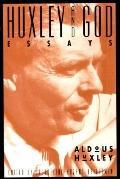 Huxley and God: Essays on Mysticism, Religion, and  Spirituality - Aldous Huxley - Paperback...