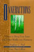 Inneractions Visions to Bring Your Inner and Outer Worlds into Harmony