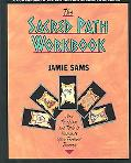Sacred Path Workbook New Teachings and Tools to Illuminate Your Personal Journey