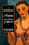 Woman's Dictionary of Symbols and Sacred Objects