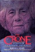Crone Woman of Age, Wisdom, and Power