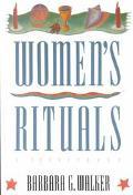Women's Rituals: A SourceBook - Barbara G. Walker - Paperback - 1st ed