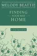 Finding Your Way Home A Soul Survival Kit