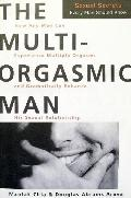 Multi-Orgasmic Man: Sexual Secrets Every Man Should Know