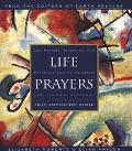 Life Prayers From Around the World  365 Prayers, Blessings, and Affirmations to Celebrate th...