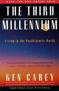 Third Millennium Living in the Posthistoric World