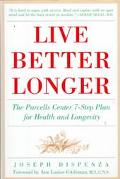 Live Better Longer: The Parcells Center 7-Step Plan for Health and Longevity