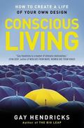 Conscious Living Finding Joy in the Real World