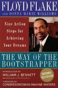 Way of the Bootstrapper Nine Action Steps for Achieving Your Dreams