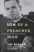 Son of a Preacher Man My Search for Grace in the Shadows