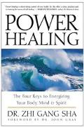 Power Healing Four Keys to Energizing Your Body, Mind and Spirit