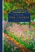 Daily Meditations for Practicing the Course - Karen Casey - Paperback