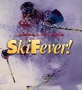 Warren Miller's Ski Fever! - Dick Needham - Paperback