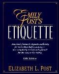Emily Post's Etiquette - Elizabeth L. Post - Hardcover - 15th ed