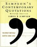 Simpson's Contemporary Quotations: The Most Notable Quotes from 1950