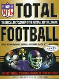 Total Football: The Official Encyclopedia of the National Football - Bob Carroll - Hardcover