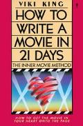 How to Write a Movie in 21 Days The Inner Movie Method