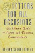 Letters for All Occasions The Classic Guide to Social and Business Correspondence
