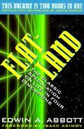 Flatland A Romance of Many Dimensions/Sphereland  A Fantasy About Curved Spaces and an Expan...
