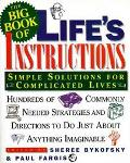 Big Book of Life's Instructions: Simple Solutions for Complicated Lives
