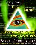 Everything Is Under Control Conspiracies, Cults, and Cover-Ups
