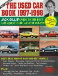 The Original Used Car Book, 1997-1998: The Definitive Guide to Buying a Safe, Reliable, and ...